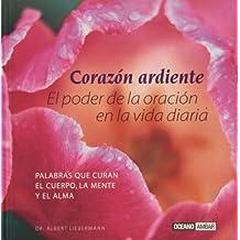 Un Corazon ardiente/ A Burning Heart (Inspiraciones)
