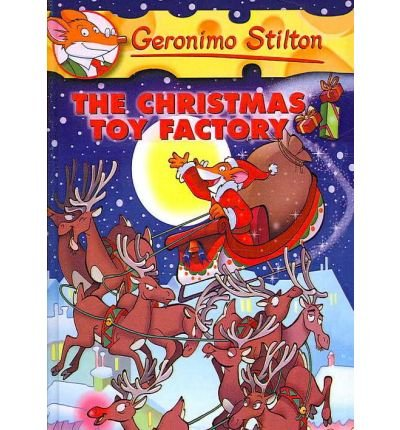 [(The Christmas Toy Factory )] [Author: Geronimo Stilton] [Oct-2006]