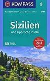 Sizilien und Liparische Inseln: Wanderführer mit Extra-Tourenkarte 1:15.000 - 1:55.000, 60 Touren, GPX-Daten zum Download. (KOMPASS-Wanderführer, Band 5785)
