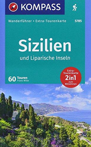 r Sizilien und Liparische Inseln: Wanderführer mit Extra-Tourenkarte 1:15.000 - 1:55.000, 60 Touren, GPX-Daten zum Download. ()