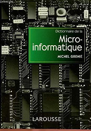 DICTIONNAIRE D'INFORMATIQUE ANGLAIS-FRANCAIS. : Bureautique, Télématique, Micro-informatique, 11ème édition