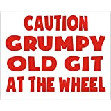 Red Caution Grumpy Old Git At The Wheel Funny Joke Novelty Car Bumper Sticker