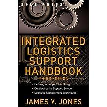 Integrated Logistics Support Handbook (McGraw-Hill Logistics Series)