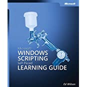 Microsoft® Windows® Scripting Self-Paced Learning Guide (Pro-Other)