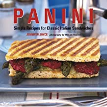 Panini: Simple Recipes for Classic Italian Sandwiches by Jennifer Joyce (2008-03-01)