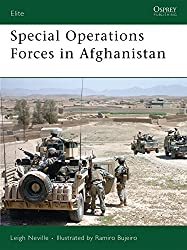 Special Operations Forces in Afghanistan: Afganistan 2001-2007 (Elite, Band 163)