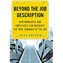 Beyond the Job Description: How Managers and Employees Can Navigate the True Demands of the Job