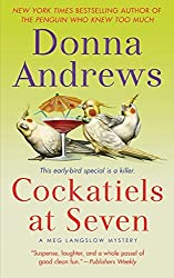 Cockatiels at Seven by Donna Andrews (2009-06-01)