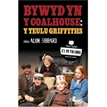 Bywyd Yn Y Coal House: Y Teulu Griffiths (Cyfres Stori Sydyn) by Debra Griffiths (2009-02-20)