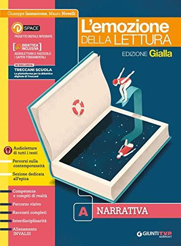 Emozione della lettura. Ediz. gialla. Per le Scuole superiori. Con e-book. Con espansione online