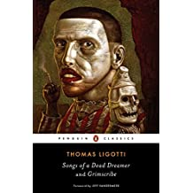 Songs of a Dead Dreamer and Grimscribe (Penguin Classics)