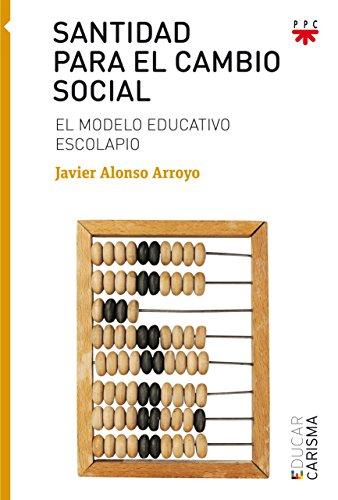 Santidad para el cambio social (Educar)