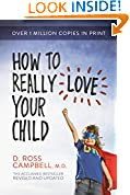 #5: How to Really Love Your Child