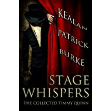 Stage Whispers: The Collected Timmy Quinn (English Edition)