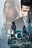 No Cry – Entführt vom Millionär (Millionaires NightClub 6)