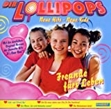 Songtexte von Die Lollipops - Freunde fürs Leben