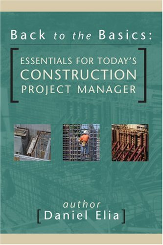 back-to-the-basics-essentials-for-todays-construction-project-manager