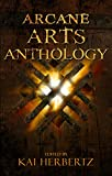 Arcane Arts Anthology (English Edition)