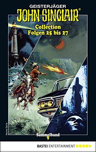 John Sinclair Collection 9 - Horror-Serie: Folgen 25 bis 27 in einem Sammelband