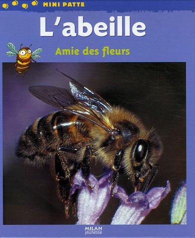 L'abeille : Amie des fleurs