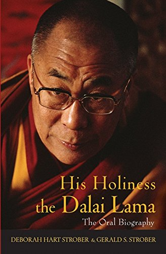 his-holiness-the-dalai-lama-the-oral-biography-by-deborah-h-strober-published-july-2005