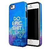 Cover Universe Coque House Étui pour iPhone 5 & 5s & Se Do Epic Shit Motivational...
