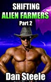 Shifting Alien Farmers 2 - ( Alien, Shapeshifter, Farmer, Gay) (English Edition)