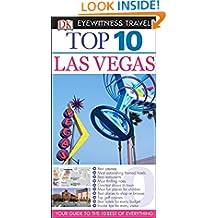 Top 10 Las Vegas (Eyewitness Top 10 Travel Guide)