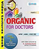 Organic For Doctors AIPMT / AIIMS / STATE PMT Part 1 & 2 (With Video Lectures