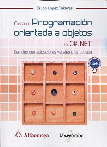 Curso de Programación orientada a objetos con C# .Net por Bruno López Takeyas