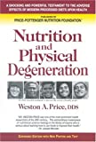 Nutrition and Physical Degeneration 8th (eighth) by Weston A. Price (2009) Paperback