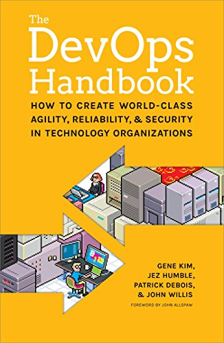 The DevOps Handbook:: How to Create World-Class Agility, Reliability, and Security in Technology Organizations (English Edition) por Gene Kim