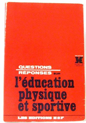 Questions-réponses sur l'éducation physique et sportive