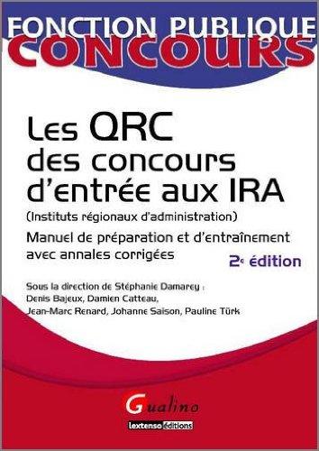 Les QRC des concours d'entrée aux IRA (Instituts régionaux d'administration) : Manuel de préparation et d'entraînement avec annales corrigées