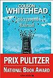 Underground Railroad (Terres d'Amérique) - Format Kindle - 9782226425423 - 7,99 €