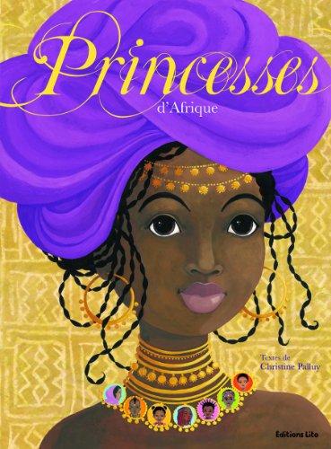 Princesses d'Afrique Histoires pour Rever / Album Grand Format - Dès 5ans