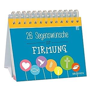 26 Segenswünsche zur Firmung