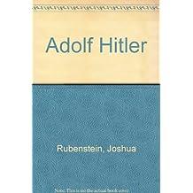 Adolf Hitler (An Impact biography) by Joshua Rubenstein (1982-10-01)