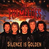 Songtexte von The Tremeloes - The Best of The Tremeloes: Silence Is Golden