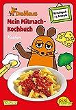 Pixi kreativ 62: Die Maus: Mein Mitmach-Kochbuch: Kochen: Kochen, Backen und Rätseln für Kinder