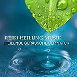 Reiki Heilung Musik