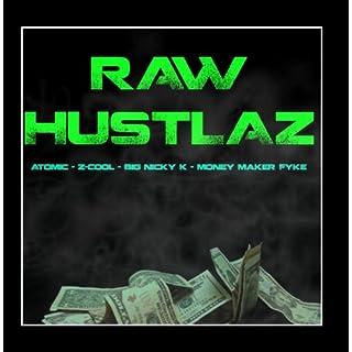 Raw Hustlaz (feat. Z-Cool, Money Maker Fyke & Big Nicky K)
