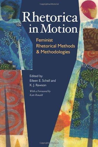 rhetorica-in-motion-feminist-rhetorical-methods-methodologies-pittsburgh-series-in-composition-liter
