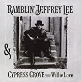 Cypress Grove With Willie Love