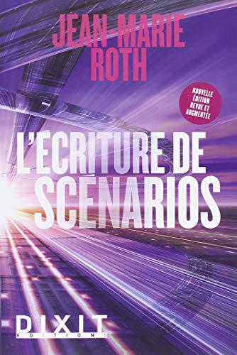 L'écriture de scénarios par Jean-Marie Roth