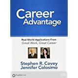 Career Advantage: Real-World Applications From Great Work, Great Career