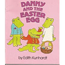 Danny and the Easter Egg by Edith Kunhardt (1990-08-01)