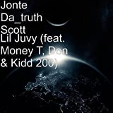 Lil Juvy (feat. Money T, Don, Kidd 200 & Elyk1500) [Explicit]