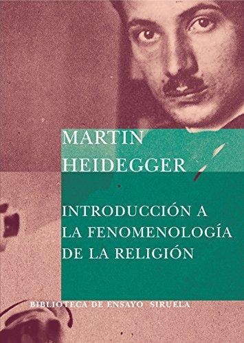 Introducción a la fenomenología de la religión (Biblioteca de Ensayo / Serie mayor) por Martin Heidegger