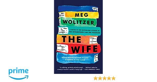 9e378a0dbe1 Amazon.fr - The Wife  A Novel - Meg Wolitzer - Livres